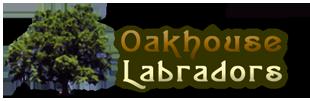 Oakhouse Labradors